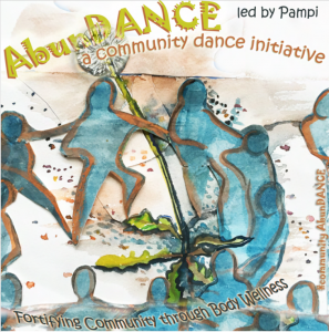 AbunDANCE #meditativedancesong – a meditative community dance and song initiative